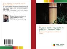 O uso do bambu no projeto de produto: Cadeira de Rodas kitap kapağı