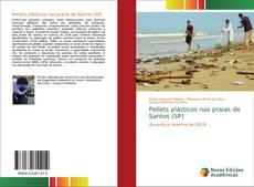 Borítókép a  Pellets plásticos nas praias de Santos (SP) - hoz