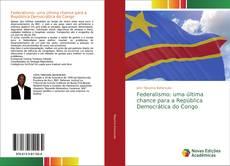 Portada del libro de Federalismo: uma última chance para a República Democrática do Congo