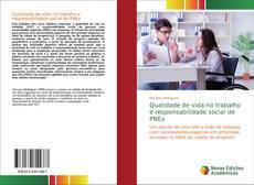 Bookcover of Qualidade de vida no trabalho e responsabilidade social de PNEs
