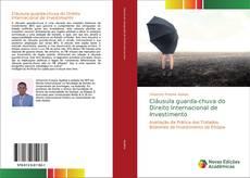 Capa do livro de Cláusula guarda-chuva do Direito Internacional de Investimento