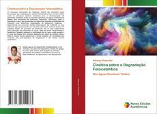 Bookcover of Cinética sobre a Degradação Fotocatalítica