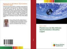 Copertina di Plataformas de Alta Altitude: Oportunidades e Desafios Legais