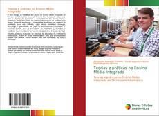 Portada del libro de Teorias e práticas no Ensino Médio Integrado