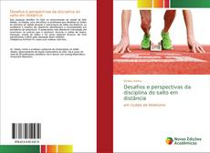 Bookcover of Desafios e perspectivas da disciplina do salto em distância