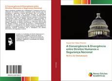 A Convergência & Divergência entre Direitos Humanos e Segurança Nacional kitap kapağı