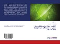 Bookcover of Doped Hexaferrites for EMI Suppression Prepared Using Tartaric Acid