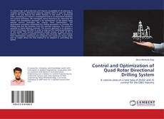 Couverture de Control and Optimization of Quad Rotor Directional Drilling System