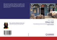 Bookcover of Citizen Colt