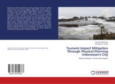 Buchcover von Tsunami Impact Mitigation Through Physical Planning Indonesian's City