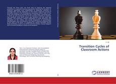 Bookcover of Transition Cycles of Classroom Actions