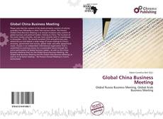 Bookcover of Global China Business Meeting