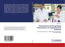 Bookcover of Assessment of Drug-Drug Interactions in Hypertensive Patients