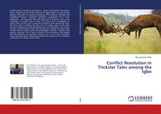 Bookcover of Conflict Resolution in Trickster Tales among the Igbo