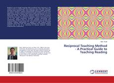 Bookcover of Reciprocal Teaching Method - A Practical Guide to Teaching Reading