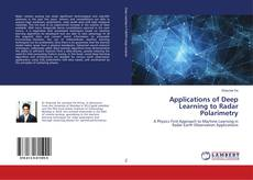 Bookcover of Applications of Deep Learning to Radar Polarimetry