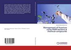 Bookcover of Management of fusarium using PGPR bacteria & chemical compounds