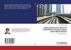 Halka Açılmanın Anonim Şirketlerin Finansal Yapısı Üzerindeki Etkileri kitap kapağı
