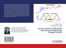 Capa do livro de Current Trends in QD Based Fluorescence Resonance Energy Transfer