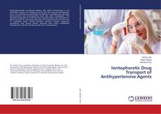 Buchcover von Iontophoretic Drug Transport of Antihypertensive Agents