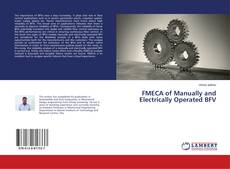 Couverture de FMECA of Manually and Electrically Operated BFV