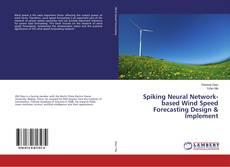 Portada del libro de Spiking Neural Network-based Wind Speed Forecasting Design & Implement
