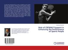 Buchcover von Role of CBT&NLP Support in Enhancing the Performance of Sports People