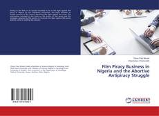 Couverture de Film Piracy Business in Nigeria and the Abortive Antipiracy Struggle