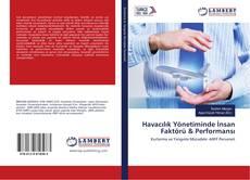 Bookcover of Havacılık Yönetiminde İnsan Faktörü & Performansı