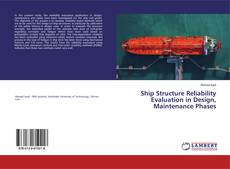 Portada del libro de Ship Structure Reliability Evaluation in Design, Maintenance Phases