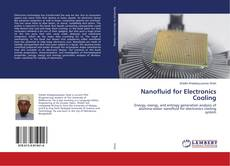 Nanofluid for Electronics Cooling kitap kapağı