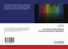 Low Power Operational Transconductance Amplifier的封面