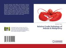 Bookcover of Relative Cradle Pathology of Arbuda & Malignancy