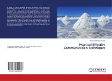 Bookcover of Practical Effective Communication Techniques