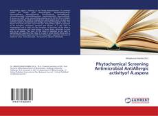 Borítókép a  Phytochemical Screening Antimicrobial AntiAllergic activityof A.aspera - hoz