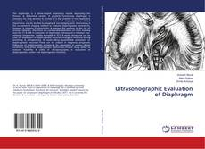 Bookcover of Ultrasonographic Evaluation of Diaphragm