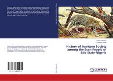 Bookcover of History of Iruekpen Society among the Esan People of Edo State-Nigeria