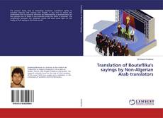 Portada del libro de Translation of Bouteflika's sayings by Non-Algerian Arab translators