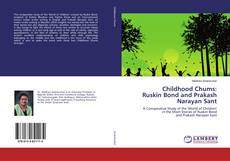Couverture de Childhood Chums:Ruskin Bond and Prakash Narayan Sant