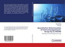 Bookcover of Quantitative Determination of Immunosuppressant Drugs by LC-MS/MS