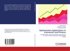 Bookcover of Optimization Applications in Economics and Finance
