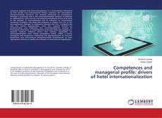 Bookcover of Competences and managerial profile: drivers of hotel internationalization