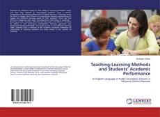 Bookcover of Teaching-Learning Methods and Students' Academic Performance