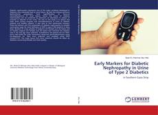 Copertina di Early Markers for Diabetic Nephropathy in Urine of Type 2 Diabetics