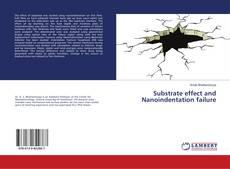 Portada del libro de Substrate effect and Nanoindentation failure