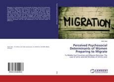 Обложка Perceived Psychosocial Determinants of Women Preparing to Migrate