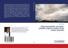 Borítókép a  Characterization of water-soluble organic matter from urban aerosols - hoz