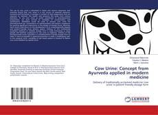 Portada del libro de Cow Urine: Concept from Ayurveda applied in modern medicine