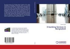 E-banking Services in Bangladesh kitap kapağı