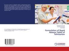 Copertina di Formulation of Rapid Release Tablet of Telmisartan
